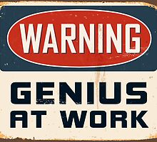 Genius at Work Poster by Max Effort