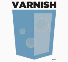 Varnish (large) by John Le Drew