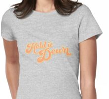 Hold it Down! Orange Womens Fitted T-Shirt