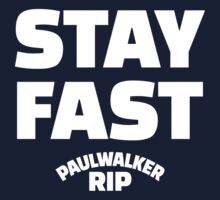 Paul Walker RIP Stay Fast | White Ink by FreshThreadShop