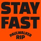 Paul Walker RIP Stay Fast | Black Ink by FreshThreadShop