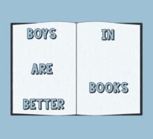 Boys Are Better In Books by Everwind