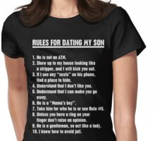 Rules For Dating My Son Womens Fitted T-Shirt