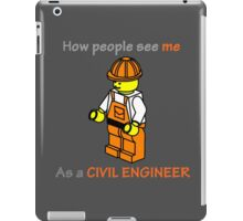 Real life as a civil engineer iPad Case/Skin