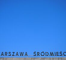 Warszawa Srodmiescie by ChrisNilsson