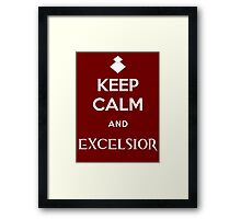 Keep Calm and Excelsior Framed Print