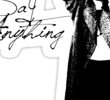 Say Anything - Dobler Sticker