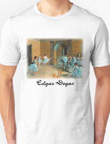 Edgar Degas - Rehearsal of the Scene T-Shirt