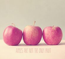 Apples are not the only fruit  by Nicola  Pearson