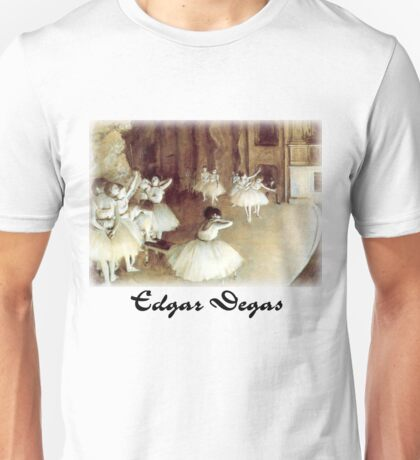 Edgar Degas - Rehearsal on the Stage Unisex T-Shirt