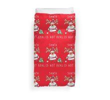 Santa is not real Duvet Cover
