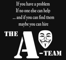 Anonymous A-Team  by HaroldRamp