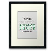 Shuckiest Shuck-Faced Shuck Framed Print