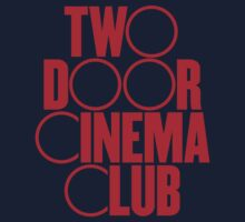 Two Door Cinema Club by LemonScheme