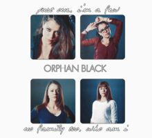 Orphan Black - Just one, I'm a few. No family too, who am I by Belle333Black