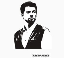 Nacho Nuker by Tolse
