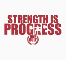 Strength is Progress by Petyrr Mackar
