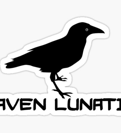 Raven Lunatic Sticker