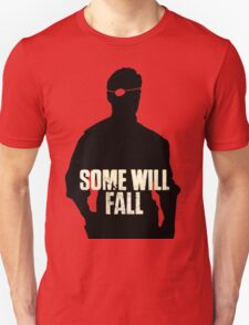 Some Will Fall T-Shirt