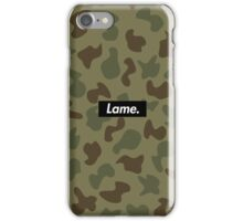 Lame. Camo iPhone Case/Skin