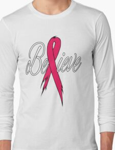 Believe - Breast Cancer Long Sleeve T-Shirt