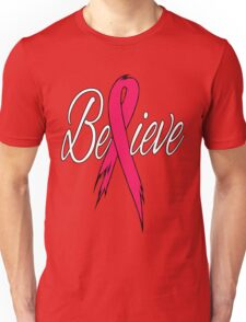 Believe - Breast Cancer Unisex T-Shirt