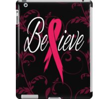 Believe - Breast Cancer iPad Case/Skin