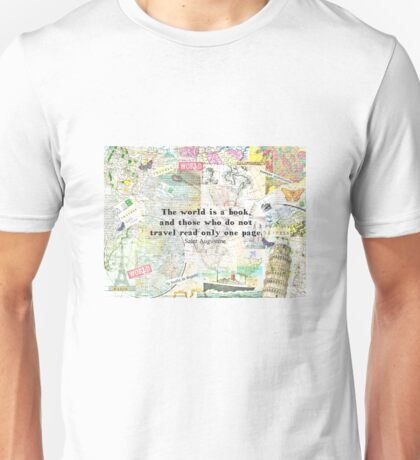 The world is a book TRAVEL QUOTE Unisex T-Shirt