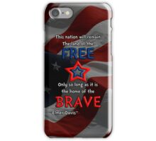 Land of the Free, Home of the Brave iPhone Case/Skin