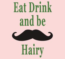 Eat Drink & be Hairy Kids Clothes