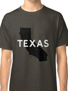 Texas! Wait... Classic T-Shirt