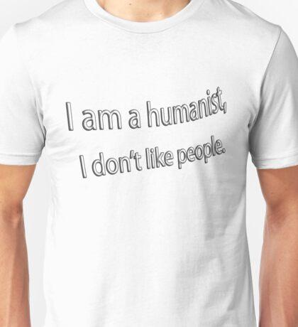 i am a humanist Unisex T-Shirt