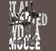 It all started with a Mouse T-Shirt