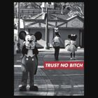 Trust No B**** Mickey by JohnnySilva