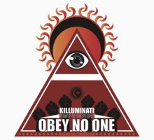 Killuminati Obey No One by KSyndicate