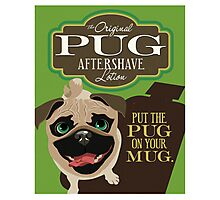 Pug Dog Aftershave Lotion retro poster design- original art  Photographic Print