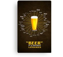 """""""Beer"""" in 45 different languages Canvas Print"""