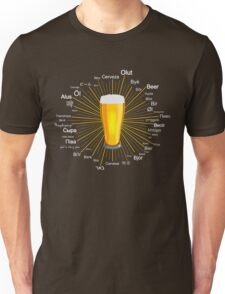 """Beer"" in 45 different languages Unisex T-Shirt"