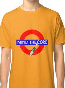 Mind the Cork Classic T-Shirt