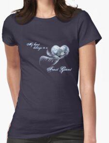 My heart belongs to a frost giant T-Shirt