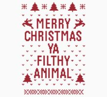 Merry Christmas Ya Filthy Animal by Fitspire Apparel