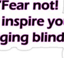 Minsc - Fear Not! Sticker