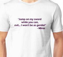 Minsc - Jump on my sword! Unisex T-Shirt