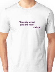 Minsc - Squeaky wheel... Unisex T-Shirt
