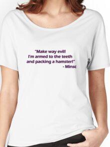 Minsc - Make way evil! Women's Relaxed Fit T-Shirt