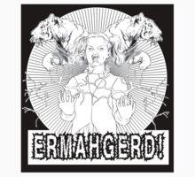 ERMAHGERD: TEHR SHERT! by MontyBorror