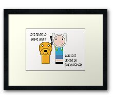 Finn and Jake Stupid Forever Framed Print