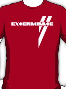 Du Hast Exterminated T-Shirt