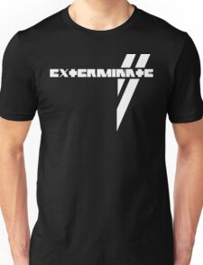 Du Hast Exterminated Unisex T-Shirt