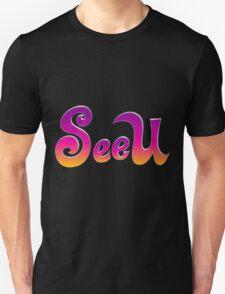 SeeU Unisex T-Shirt